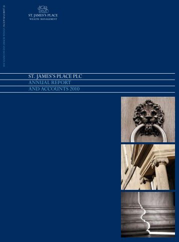 St. JameS'S Place Plc annual RePoRt and accountS 2010