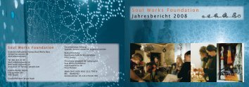 Jahresbericht 2008 - Soul Works Foundation