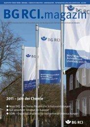 BG RCI Magazin Ausgabe 1/2 2011 - Berufsgenossenschaft ...