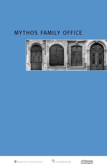 Studie: Mythos Family Office (PDF) - Invest in Bavaria