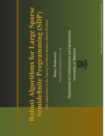 Robust Algorithms for Large Sparse Semidefinite Programming (SDP)