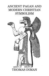 Ancient Pagan and Modern Christian Symbolism Exposed and ...