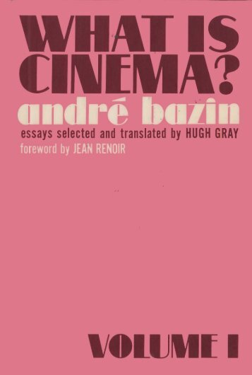 Bazin,.Andre.-.What.Is.Cinema. - fading aesthetics