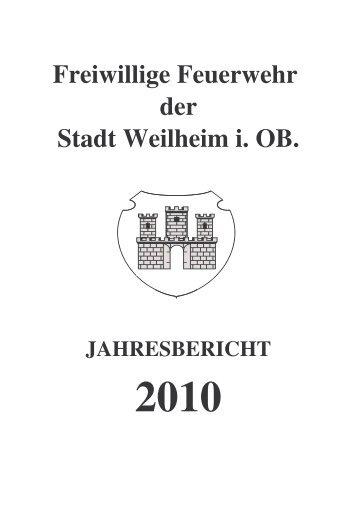 2005 2006 2007 2008 2009 2010 - Freiwillige Feuerwehr Weilheim