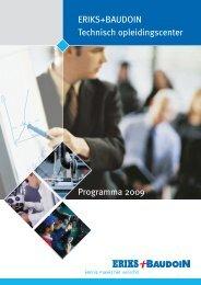 ERIKS+BAUDOIN Technisch opleidingscenter Programma 2009