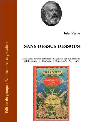 Jules Verne SANS DESSUS DESSOUS