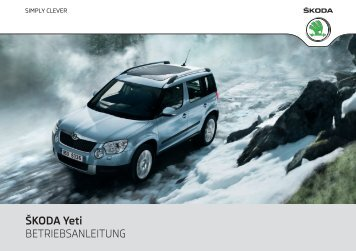 ÅKODA Yeti BETRIEBSANLEITUNG - Media Portal - Å¡koda auto