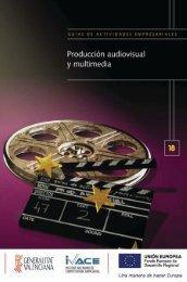 Guía de Producción Audiovisual y Multimedia ... - EmprenemJunts