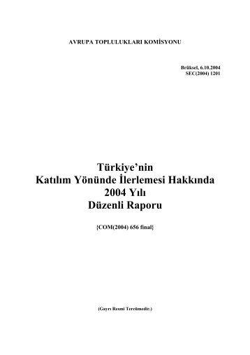 Türkiye Düzenli İlerleme Raporu 2004 - Avrupa Birliği Bakanlığı