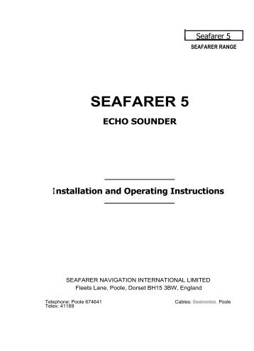 seafarer 5 echo sounder - Equipment