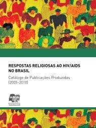 Respostas Religiosas ao HiV/aiDs no BRasil - Abia