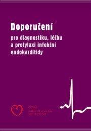 Doporučení pro diagnostiku, léčbu a profylaxi infekční endokarditidy