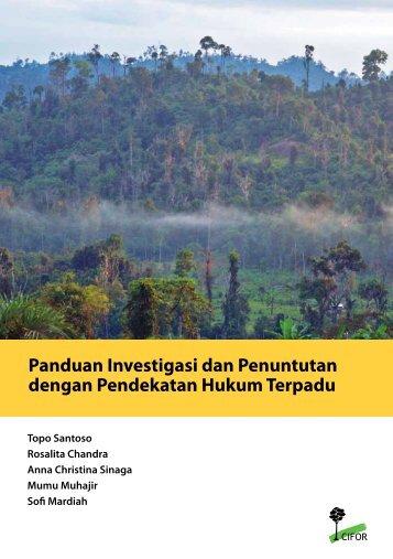 Panduan investigasi dan penuntutan dengan pendekatan hukum ...