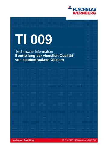TI 009 Visuelle Qualität von siebbedruckten Gläsern - FLACHGLAS ...