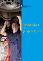 Arbeidsrisico's in garagebedrijven - Inspectie SZW