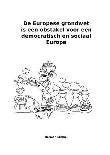 De Europese grondwet is een obstakel voor een ... - Ander Europa