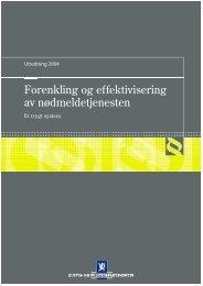 Forenkling og effektivisering av nødmeldetjenesten - Regjeringen.no