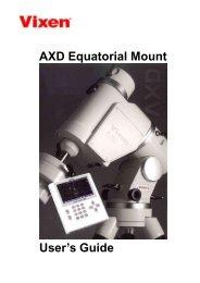 AXD Mount Manual.pdf - Vixen Optics