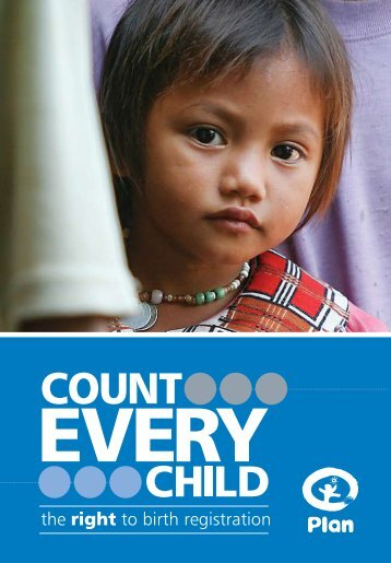 Count every child: The right to birth registration - Plan International