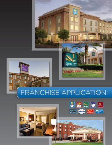 FRANCHISE APPLICATION - Choice Hotels Franchise