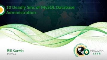 Deadly Sins of MySQL Operations