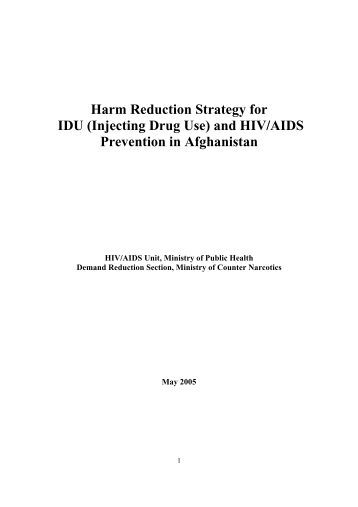 Harm Reduction Strategy for IDU (Injecting Drug Use) and HIV/AIDS ...