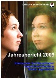 Jahresbericht 2009 - Suchthilfe Landkreis Schwäbisch Hall