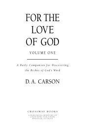 For the Love of God - Volume 1 (Excerpt) - Crossway