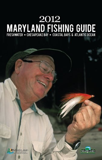2012 Maryland FIshing Guide - Maryland Department of Natural ...