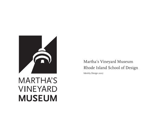 Martha's Vineyard Museum Rhode Island School of Design