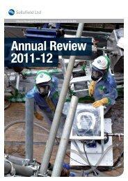Annual Review 2011-12 - Sellafield Ltd