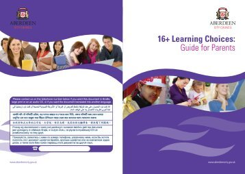 16+ Learning Choices: Guide for Parents - Aberdeen City Council
