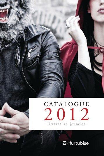 Consulter notre catalogue littérature jeunesse 2012 - Les Éditions ...