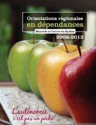 Orientations régionales en dépendances 2008-2012 - Agence de la ...