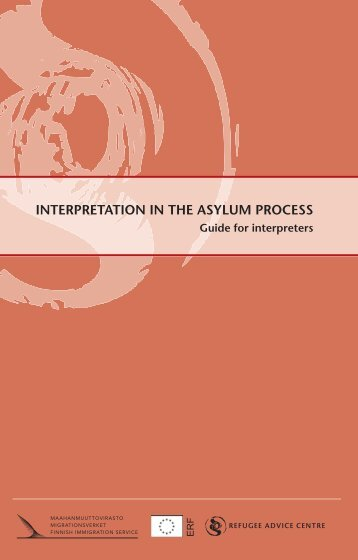 INTERPRETATION IN THE ASYLUM PROCESS
