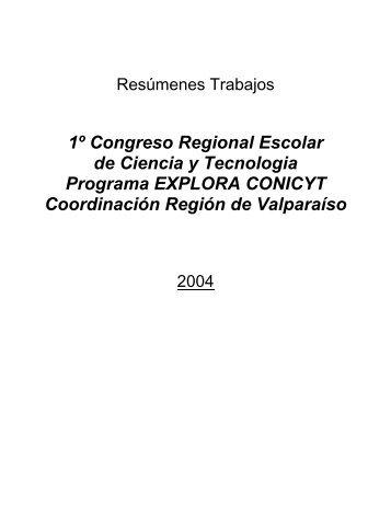 1º Congreso Regional Escolar de Ciencia y ... - explora.ucv.cl