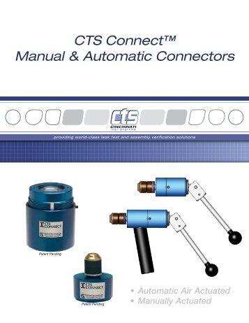 CTS Connect™ Manual & Automatic Connectors - Cincinnati Test ...