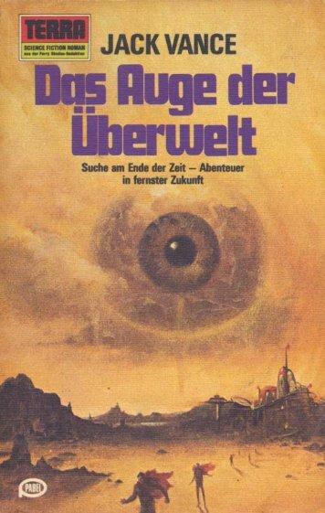 Das Auge der Überwelt
