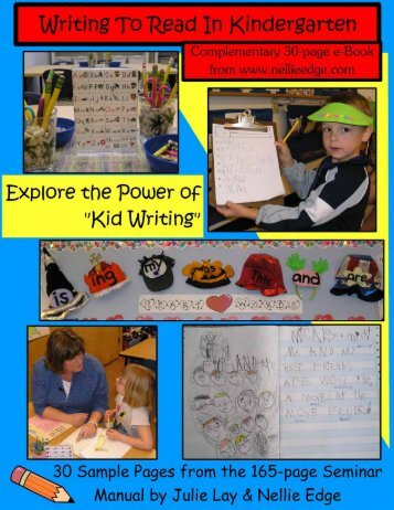 Writing to Read in Kindergarten: Explore the Power of ... - Nellie Edge