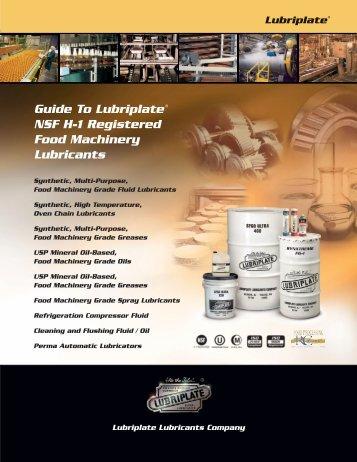 Guide To Lubriplate NSF H-1 Registered Food ... - Hasmak.com.tr