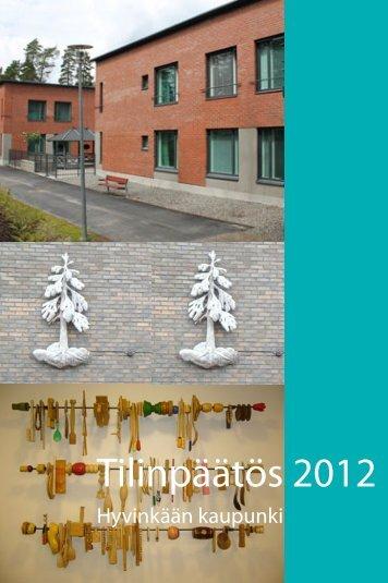 Tilinpäätös 2012 - Hyvinkaan kaupunki