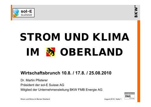 Referat Dr. Martin Pfisterer, Mitglied der Unternehmensleitung BKW ...