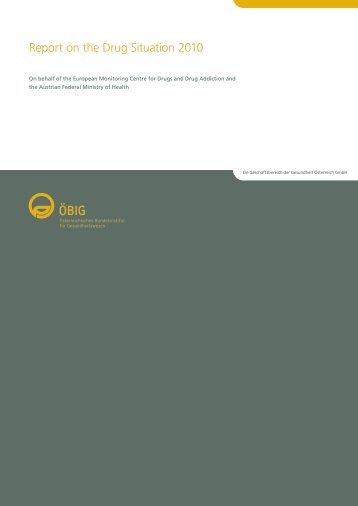 Report on the Drug Situation 2010 - Bundesministerium für ...