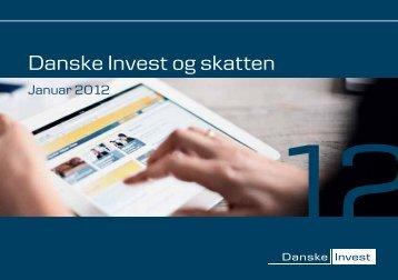 """Download """"Danske Invest og skatten 2012""""."""