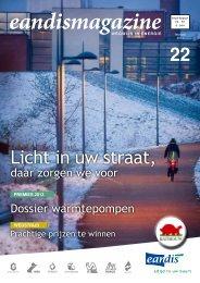 Eandismagazine 22 - februari 2013 - 'Licht in uw straat, daar zorgen ...
