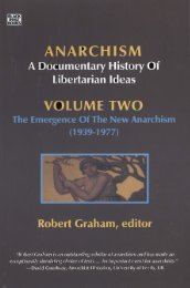 Graham R (Ed.) - Anarchism - A Documentary History of Libertarian Ideas Volume Two - The Emergence of the New Anarchism (1939 to 1977)