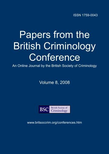 Papers from the British Criminology Conference, Vol. 8. 2008 whole ...