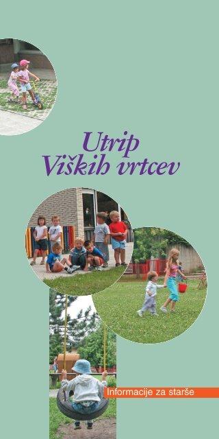 Utrip Vi{kih vrtcev - Ljubljana