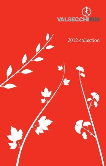 2012 collection - Bruna Biagioni Comunicazione