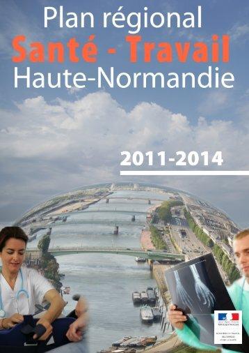 Plan Régional Santé Travail Haute-Normandie 2011-2014